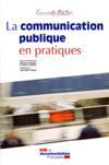 La communication publique en pratiques