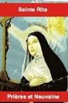 Sainte Rita ; prières et neuvaine