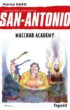 Les nouvelles aventures de San-Antonio t.14 ; macchab academy
