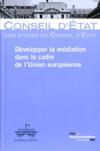Développer la médiation dans le cadre de l'Union européenne