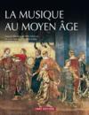 La Musique au Moyen-Âge