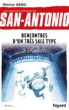 Les nouvelles aventures de San-Antonio t.15 ; rencontres d'un très sale type