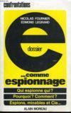 Dossier E... Comme Espionnage