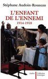 L'enfant de l'ennemi ; 1914-1918