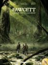 Fawcett ; les cités perdues d
