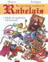 Rabelais t.1 ; salade de spadassins a la leonard