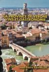 La province de Vérone, vins et gastronomie