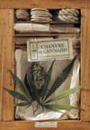 Chanvre et cannabis ; usages légaux et fumeux