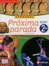 PROXIMA PARADA ; espagnol ; 2e (édition 2014)