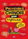 Proverbes chinois pour réfléchir