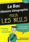 Le bac histoire-géographie pour les nuls (édition 2009)