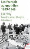 Les Français au quotidien 1939-1949
