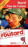 Guide Du Routard ; Nord, Pas-De-Calais (Edition 2010/2011)