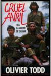 Cruel Avril 1975 : La Chute De Saigon