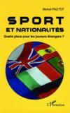 Sport et nationalités ; quelle place pour les joueurs étrangers ?