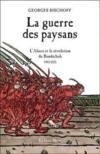 La guerre des paysans ; l'Alsace et la révolution du Bundschuh 1493-1525
