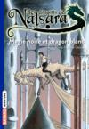 Les dragons de Nalsara T.14 ; magie noire et dragon blanc