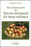 Petit dictionnaire du patois normand de mon enfance