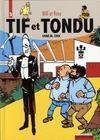 Tif et Tondu ; INTEGRALE VOL.3 ; signé M. Choc