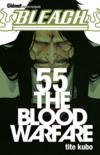 Bleach t.55 ; the blood warfare