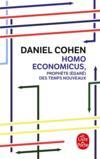 Homo economicus, prophète (égaré) des temps nouveaux