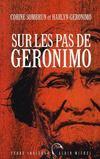 Sur le pas de Geronimo