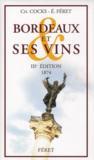 Bordeaux et ses vins (3e édition)