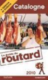 Guide Du Routard ; Catalogne ; Valence Et Andorre (Edition 2010)