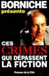 Crimes Qui Depassent La Fiction