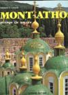Mont-Athos. presqu'île sacrée