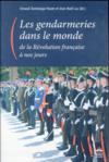 Gendarmeries dans le monde de la Révolution à nos jours