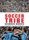 The Soccer Tribe /Anglais