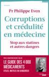 Corruptions et crédulités en médecine