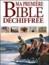 Ma première bible déchiffrée