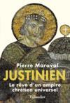 Justinien ; le rêve d