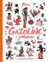 Gazoline ; intégrale