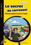 Le secret du carrousel