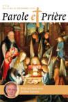 Parole et prière N.126 ; décembre 2020 ; prier un mois avec Jérôme Lejeune