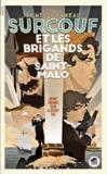 Surcouf et les brigands de Saint-Malo