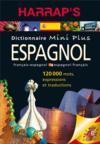 Dictionnaire Harrap's mini plus ; espagnol-français / français-espagnol (édition 2014)