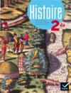 Histoire ; 2nde ; livre de l'élève (édition 2014)
