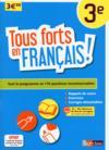 Tous Forts En ; Français ! 3e