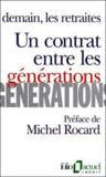 Un contrat entre les générations ; demain, les retraites