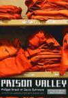 Prison Valley ; le livre du webdocumentaire événement