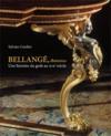 Bellangé, ébénistes ; une histoire du goût au XIX siècle