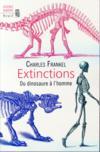 Extinctions ; du dinosaure à l'homme