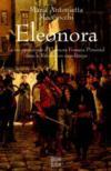 Eleonora La Vie Passionnee D'Eleonora Fonseca Pimentel Dans La Revolution Napol