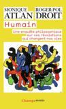 Humain ; une enquête philosophique sur ces révolutions qui changent nos vies