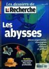 Les Dossiers De La Recherche N.3 ; Les Abysses