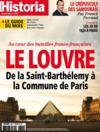 HISTORIA N.849 ; le Louvre ; de la Saint-Barthélemy à la Commune de Paris